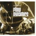 Flow Dynamics - Live in the Mix (Original mix)