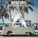 Besford - The Groove Is Back (Original Mix)