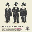 Alex Villanueva - Goodfellas (Beat Syndrome Remix)
