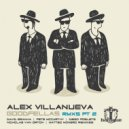 Alex Villanueva - Goodfellas (Matteo Monero Remix)