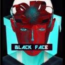 Black Face  - POPPES (Original mix)