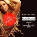 Mariah Carey - Emotions (Messin & Unknown Poets Remix) (Messin & Unknown Poets Remix)