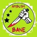 Ambush Bane - Alien Signal (Original mix)