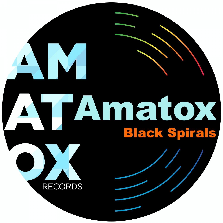 Amatox - Black Spirals (Original Mix)