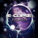 E-Clipse - Reactor  (Original Mix)
