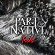 Part Native - Inola (Original mix)