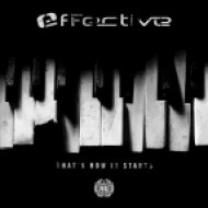 EffectivE - That\'s How It Starts (Original Mix)