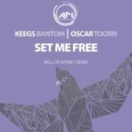 Keegs Bantom feat. Oscar Toorn - Set Me Free (Original Mix)