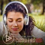 Digital Rhythmic - Closed Eyes 023 (Studio Live Mix)