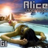 Alice - Dont You (Original mix)