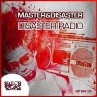 Perfect Kombo, Master & Disaster - Disaster Radio (Original Mix)