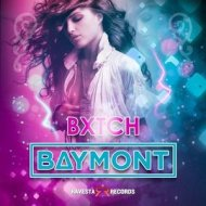 Baymont Bross - BXTCH (Original Mix)