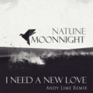 Moonnight feat. Natune  - Need a New love (Andy Lime Remix)