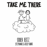 Sudden Beatz  - Take Me There (feat. Stephanie & Delly Ranx)
