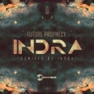 Future Prophecy - Indra (Indra Remix)