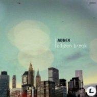 Addex - Citizen Break (Original Mix)
