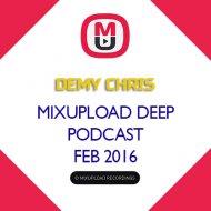 Demy Chris - Mixupload Deep Podcast (February 2016)