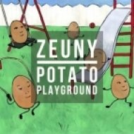 Zeuny - Potato Playground (Original mix)