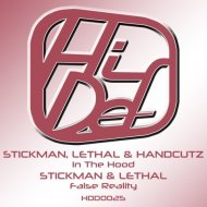 Stickman, Lethal, Handcutz - In The Hood (Original mix)