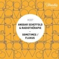 Ansgar Scheffold & Radiotherapie - Fluxus (Original Mix)