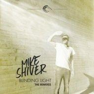 Mike Shiver - Blinding Light (Passenger 75 Uplifting Dub)