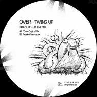 Twins Up - Over (Original Mix)
