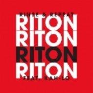 Riton feat. Kah-Lo - Rinse & Repeat (Danny Howard Remix)