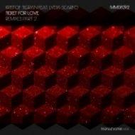 Kristof Tigran Ft. Lydia Scarfo - Ticket For Love (Latouche Finale Remix)