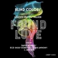 Blind Colors, Melonie Daniels Walker - Found Love (David Morales Classic Mix)