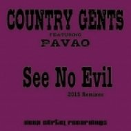 Country Gents feat. Pavao - See No Evil (Crazy P Deep Mix)