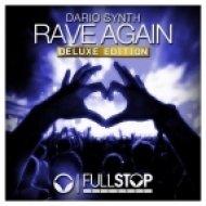 Dario Synth - Rave Again (Contrail Remix)