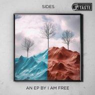 I AM FREE - Sides  (Original Mix)