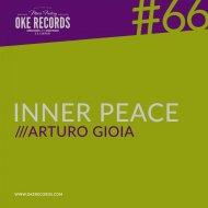 Arturo Gioia - Inner Peace (Original Mix)
