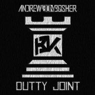 Andrew Bon Bosher - Dutty Joint (Original Mix)