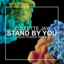 Collette Jay - Stand By You (Diego Power Remix)
