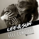 Lee & Sun feat. Adrian Bonacker - Feel Complete (Original Mix)