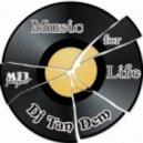 Dj TanDem - Music for Life (vol.101)