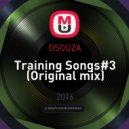 DSOUZA - Training Songs#3 (Original mix)