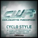 M-Hallers, Drop2Hell - Cyclo Style (Drop2Hell Remix)
