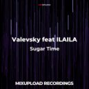 Valevsky feat ILAILA - Music in my Heart (Sugar Time) (Original mix)