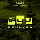 A.SWIFT - Dreamer (Original Mix)