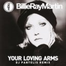 Billie Ray Martin - Your Loving Arms (DJ Pantelis Remix)