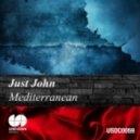 Just John - Mediterranean (Original Mix)