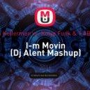 Alex Gaudino & Dyson Kellerman vs. Kolya Funk & T.AB - Kolya Funk & T.AB  - I-m Movin  (Dj Alent Mashup)