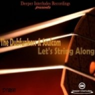 The Dubfunkers & Soulcom - Let\'s String Along (Fission J\'s Afro Carbon Mix)