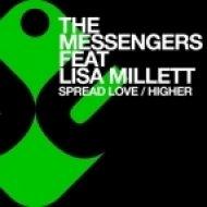 The Messengers Ft. Lisa Millett - Higher (Stonebridge R\'n\'B Mix)