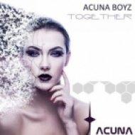 Acuna Boyz - Together (Original Mix)
