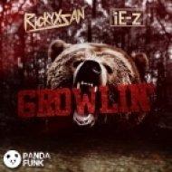 Rickyxsan - Growlin\' (feat. iE-z)