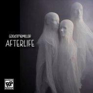 GoodTimeMiller & Avila - Afterlife (Original Mix)