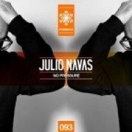 Julio Navas - No Pressure (Original Mix)